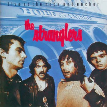 The Stranglers - Live At the Hope & Anchor (1992)