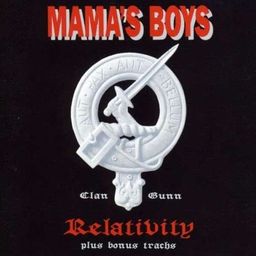 Mama's Boys - Relativity (1992) [Reissue 2001]