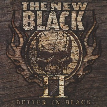 The New Black - II: Better In Black (2011)