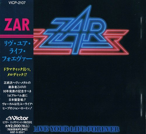 ZAR - Live Your Life Forever [Japanese Edition] (1989)