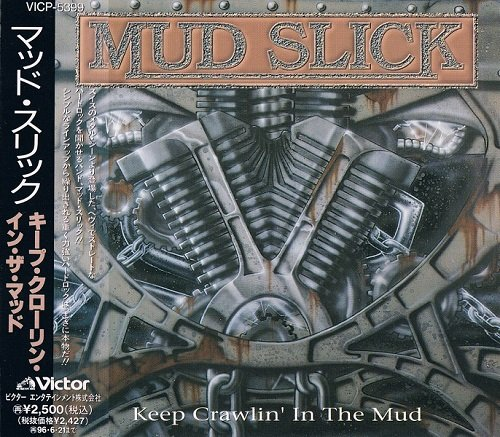 Mud Slick - Keep Crawlin' In The Mud [Japanese Edition, 1-st press] (1994)
