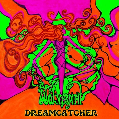 Wolvespirit - Dreamcatcher (2013)