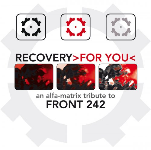 VA [Various Artists] - Recovery For You: An Alfa-Matrix Tribute To Front 242 [2CD] (2016)