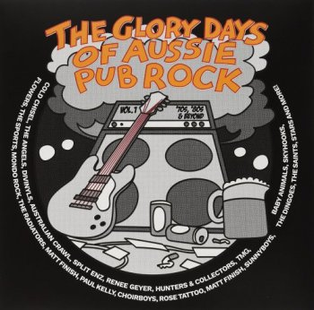 VA - The Glory Days of Aussie Pub Rock Vol. 1 ['70s, '80s & Beyond, 4CD Box Set] (2016)