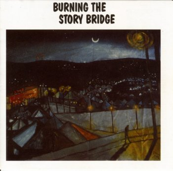 VA - Burning The Story Bridge (1991)