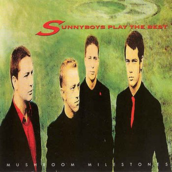 Sunnyboys - Play The Best (1991)