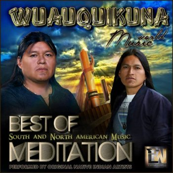 Wuauquikuna - The Best of Wuauquikuna (2016)
