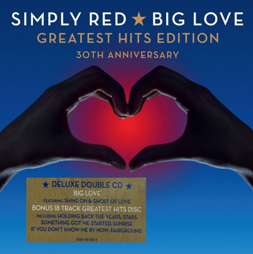 Simply Red - Big Love: Greatest Hits Edition (30th Anniversary) [2CD] (2015)