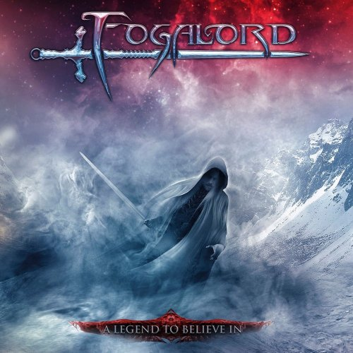 Fogalord - A Legend To Believe In (2012) (Lossless)