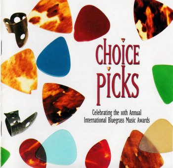 VA - Choice Picks - Celebrating The 10th Annual International Bluegrass Music Awards (1999)