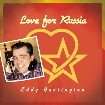 Eddy Huntington - Love For Russia (Vinyl, 12'') 2009