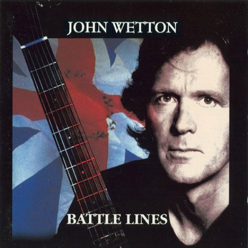 John Wetton - Battle Lines (1994)