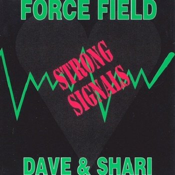 Force Field and Dave & Shari - Strong Signals (1991)