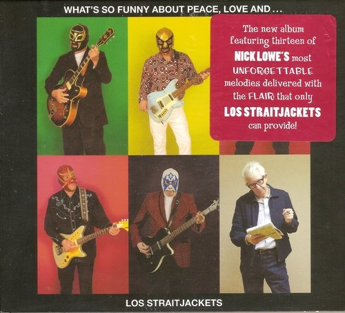 Los Straitjackets - What's So Funny About Peace, Love and... (2017)