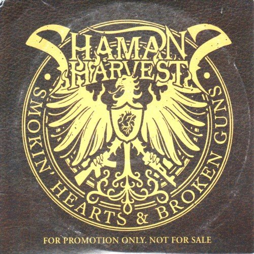 Shaman's Harvest - Smokin' Hearts & Broken Guns (2014)