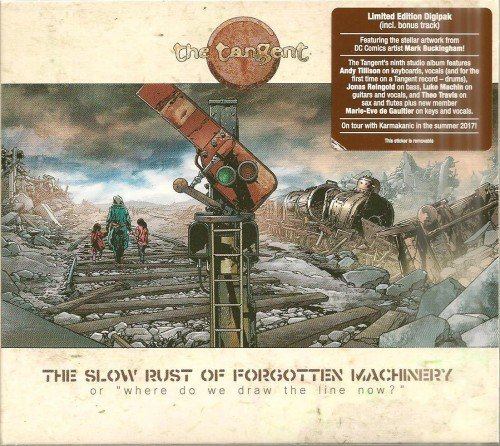 The Tangent - The Slow Rust Of Forgotten Machinery [Limited Edition] (2017)