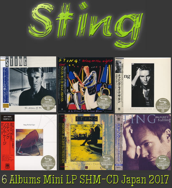 Sting: 6 Albums Mini LP SHM-CD Universal Music Japan 2017