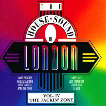 "VA - The House Sound Of London - Vol. IV - ""The Jackin' Zone""  [2LP] (1988)"