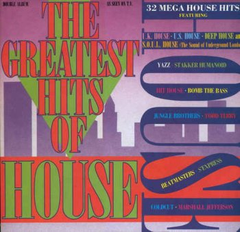 VA - The Greatest Hits Of House [2LP] (1988)