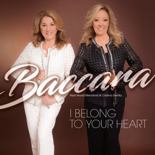 Baccara - I Belong To Your Heart (2017)