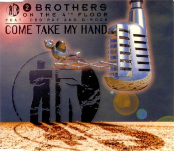 2 Brothers On The 4th Floor - Come Take My Hand (CD, Maxi-Single) 1995