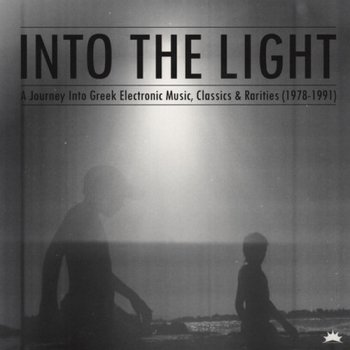 VA - Into The Light: A Journey Into Greek Electronic Music, Classics & Rarities 1978 - 1991 (2012) [Remastered]