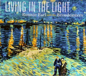 Ronnie Earl and the Broadcasters - Living In The Light 2009