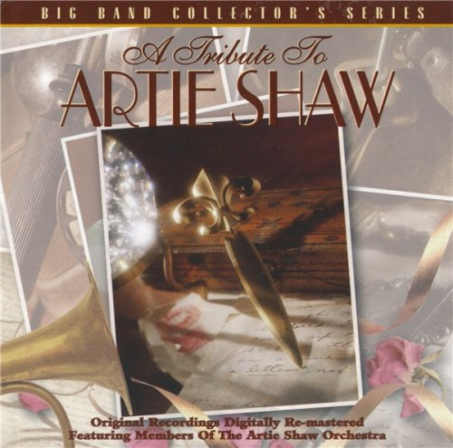 Members Of The Artie Shaw Orchestra - A Tribute To Artie Shaw (1997)