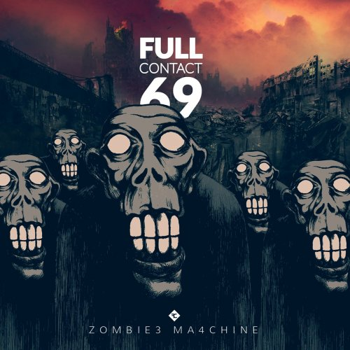 Full Contact 69 - Zombie3 Ma4chine (2016)