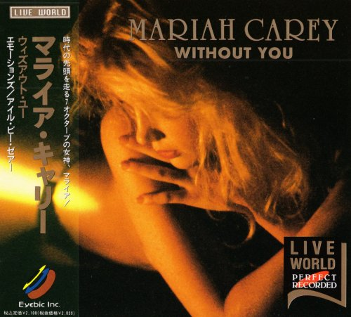 Mariah Carey - Without You: Live World [Japanese Edition] (1994)