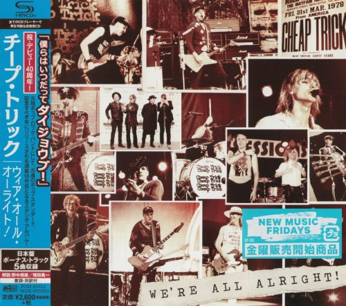 Cheap Trick - We're All Alright! [Japanese Edition] (2017)