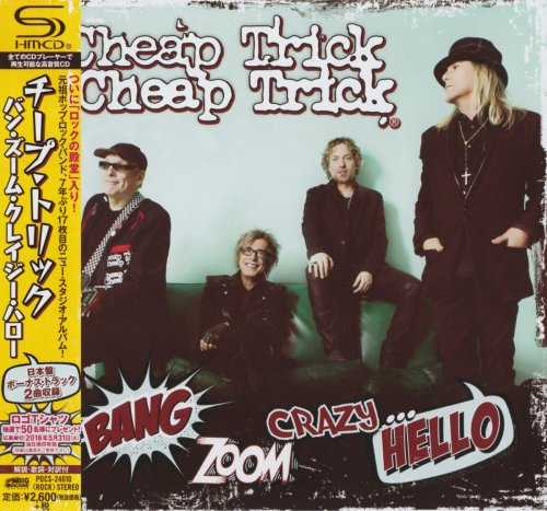 Cheap Trick - Bang, Zoom, Crazy… Hello [Japanese Edition] (2016)