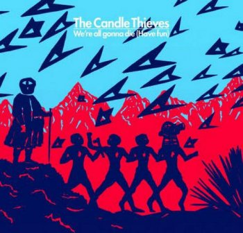 The Candle Thieves - Sunshine And Other Misfortunes (2010)