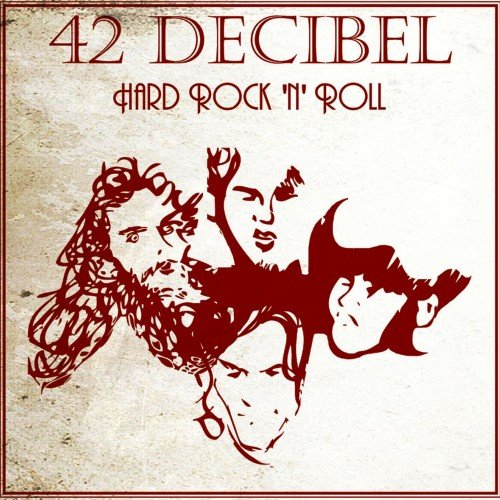 42 Decibel - Hard Rock 'N' Roll (2013) [WEB Release]