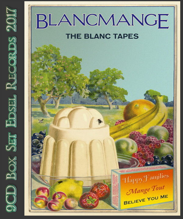 Blancmange: 2017 The Blanc Tapes - 9CD Box Set Edsel Records