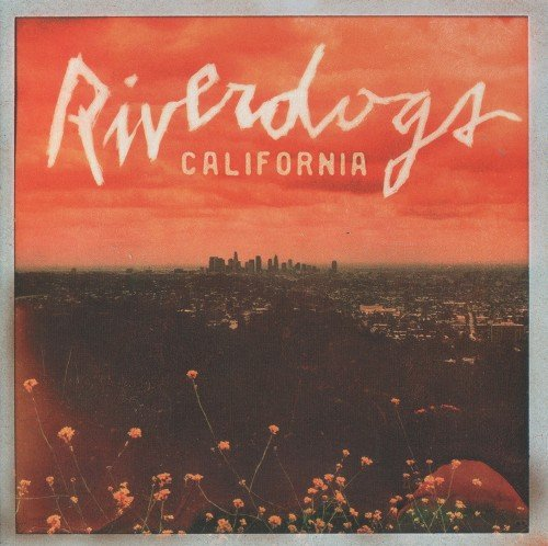 Riverdogs - California (2017)
