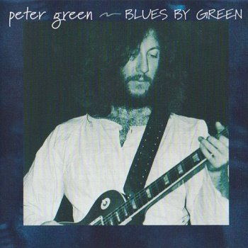 Peter Green - Blues By Green (2003)