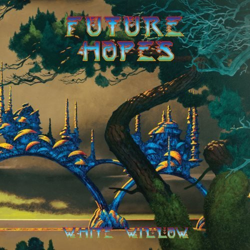 White Willow - Future Hopes (2017)
