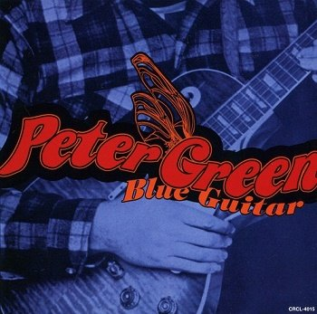 Peter Green - Blue Guitar (Japan Edition) (1997)