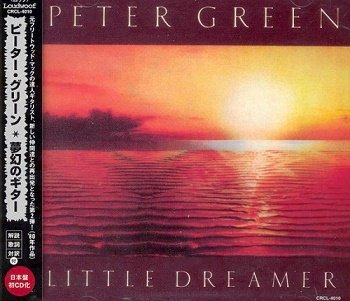 Peter Green - Little Dreamer (Japan Edition) (1997)