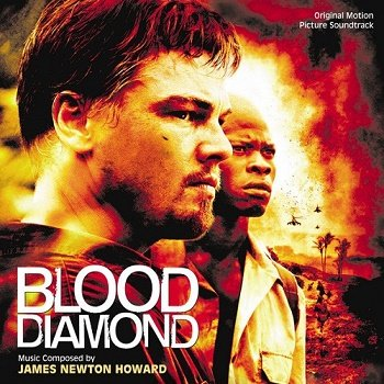 James Newton Howard - Blood Diamond / Кровавый алмаз OST (2007)