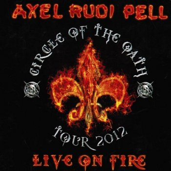 Axel Rudi Pell - Live on Fire (2013)