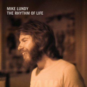 Mike Lundy - The Rhythm Of Life (1980) [Reissue 2015]