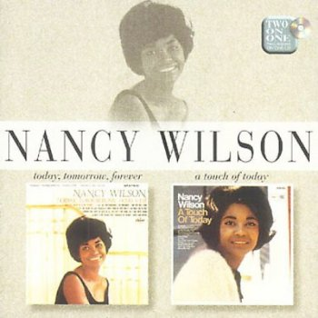 Nancy Wilson - Today, Tomorrow, Forever & A Touch Of Today (1997)