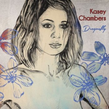 Kasey Chambers - Dragonfly [2CD] (2017)