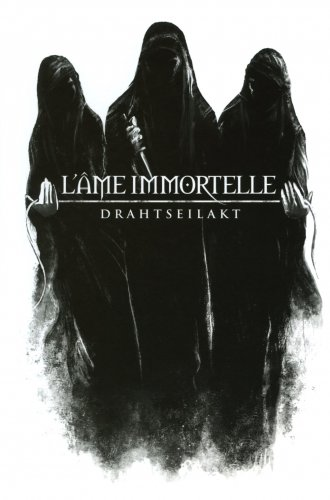 L'Ame Immortelle - Drahtseilakt [Limited Edition] (2014)