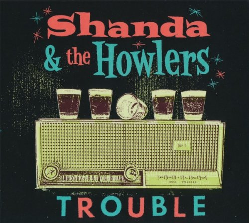Shanda & The Howlers - Trouble (2017)