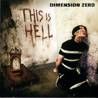 Dimension Zero - This Is Hell (2003)