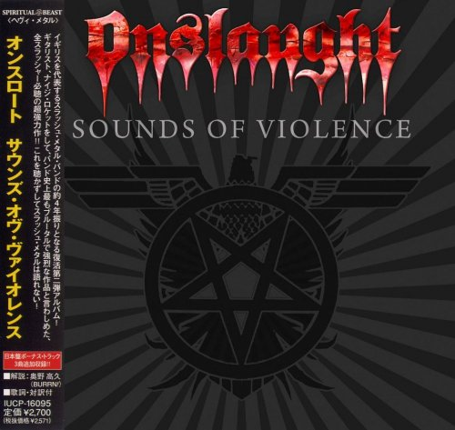 Onslaught - Sounds Of Violence [Japanese Edition] (2011)