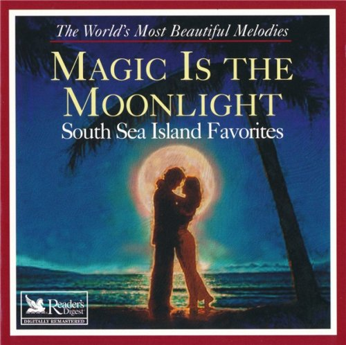 VA - Magic Is The Moonlight/ South Sea Island Favorites (2000)